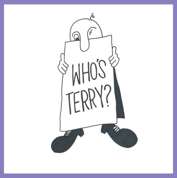 'Who's Terry?' by Terry