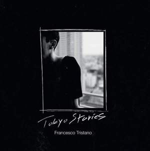 'Tokyo Stories' by Francesco Tristano