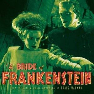 'The Bride Of Frankenstein' by Franz Waxman