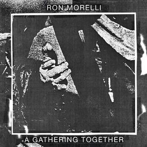 'A Gathering Together' by Ron Morelli