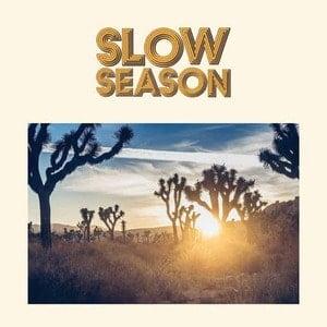 'Slow Season' by Slow Season