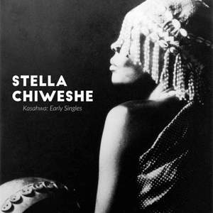 'Kasahwa: Early Singles' by Stella Chiweshe