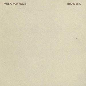 'Music For Films' by Brian Eno
