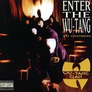 'Enter The Wu-Tang (36 Chambers)' by Wu-Tang Clan