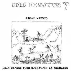'Onze Dances pour Combattre la Migraine' by Aksak Maboul