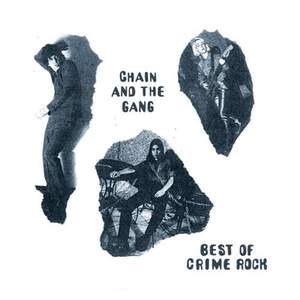 'Best of Crime Rock' by Chain & The Gang