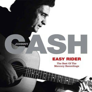 'Easy Rider: The Best Of The Mercury Recordings' by Johnny Cash