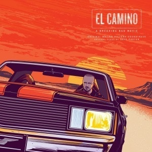 'El Camino: A Breaking Bad Movie (Original Motion Picture Soundtrack)' by Dave Porter / Various