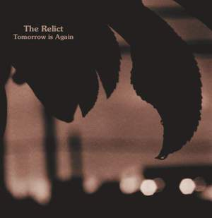 'Tomorrow Is Again' by The Relict