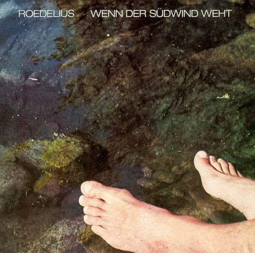 'Wenn Der Sudwind Weht' by Roedelius
