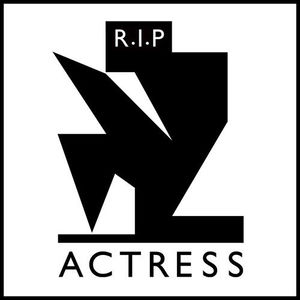 'R.I.P' by Actress