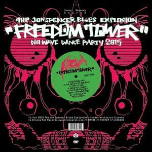 'Freedom Tower - No Wave Dance Party 2015' by Jon Spencer Blues Explosion