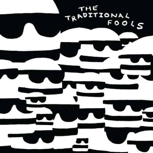 'Fools Gold' by The Traditional Fools