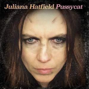 'Pussycat' by Juliana Hatfield