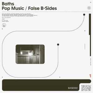'Pop Music / False B-Sides' by Baths