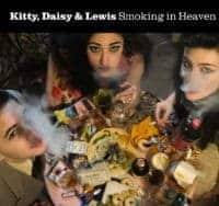 Smoking In Heaven - PROMO POSTER by Kitty, Daisy & Lewis