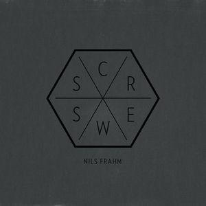 'Screws' by Nils Frahm