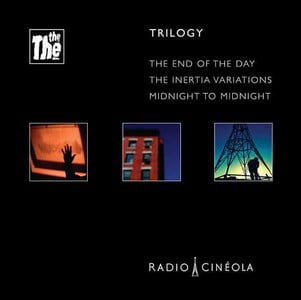 'Radio Cineola: Trilogy' by The The