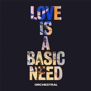 'Love Is A Basic Need (Orchestral)' by Embrace