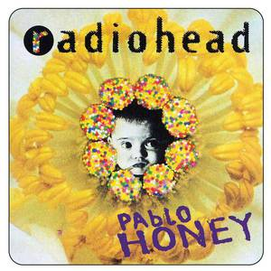 'Pablo Honey' by Radiohead
