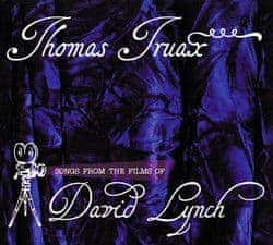 Songs from the Films of David Lynch by Thomas Truax