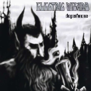 'Dopethrone' by Electric Wizard