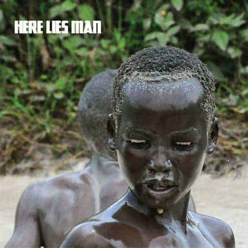 'Here Lies Man' by Here Lies Man