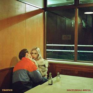 'Nocturnal Souls' by Tropics