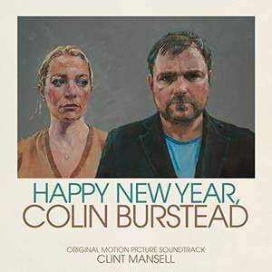 'Happy New Year, Colin Burstead (Original Motion Picture Soundtrack)' by Clint Mansell
