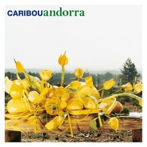 'Andorra' by Caribou