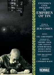 Evening's Civil Twilight in Empires of Tin by Jem Cohen / Vic Chesnutt