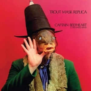 'Trout Mask Replica' by Captain Beefheart & His Magic Band