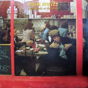 'Nighthawks At The Diner' by Tom Waits