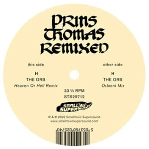 'The Orb Remixes' by Prins Thomas