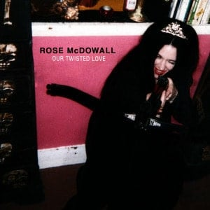 Our Twisted Love by Rose McDowall