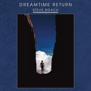 'Dreamtime Return' by Steve Roach