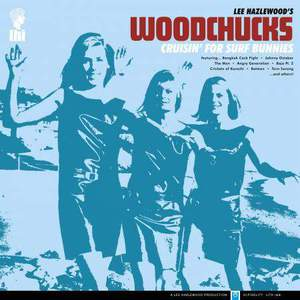 'Cruisin' For Surf Bunnies' by Lee Hazlewood's Woodchucks