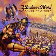 'Advance And Vanquish' by 3 Inches Of Blood
