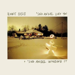 ''Sno Angel Like You + 'Sno Angel Winging It ' by Howe Gelb