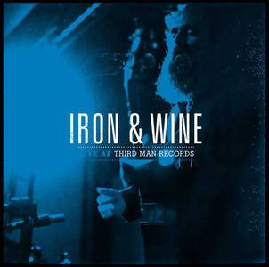 'Live at Third Man Records' by Iron and Wine