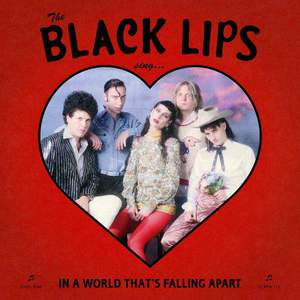 'Sing In A World That's Falling Apart' by Black Lips