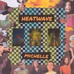 'Heatwave' by Michelle