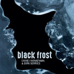 'Black Frost' by Chihei Hatakeyama & Dirk Serries