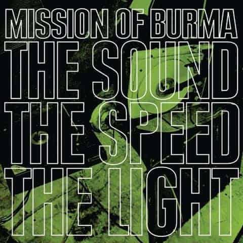 'The Sound Of The Speed Of Light' by Mission Of Burma