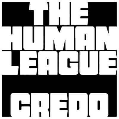 'Credo' by The Human League