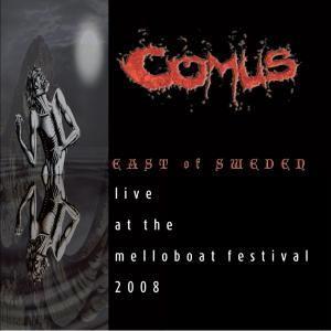 'East Of Sweden - Live At The Melloboat Festival 2008' by Comus
