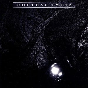 'The Pink Opaque' by Cocteau Twins