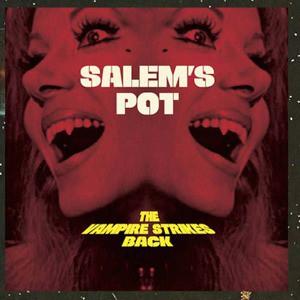 'The Vampire Strikes Back' by Salem's Pot