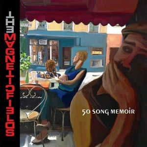 '50 Song Memoir' by The Magnetic Fields