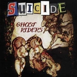 'Ghost Riders' by Suicide